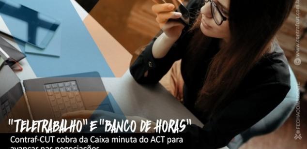 """Bancários cobram da Caixa minuta do ACT de """"Teletrabalho"""" e """"Banco de Horas"""""""