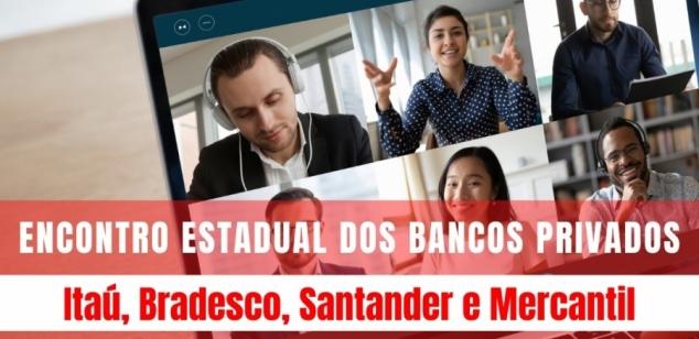 Bancos Privados: encontro estadual será na quinta-feira (29). Inscrições abertas